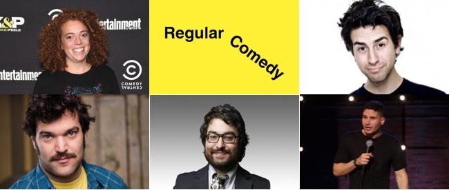 Regular Comedy